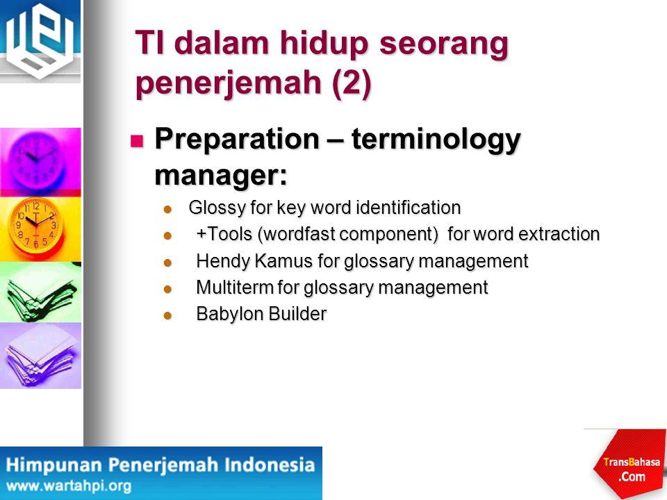 TI dalam hidup seorang penerjemah (2)