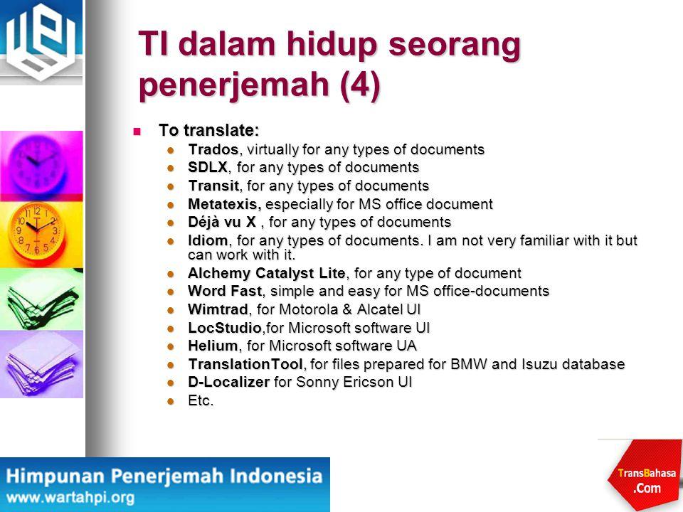 TI dalam hidup seorang penerjemah (4)