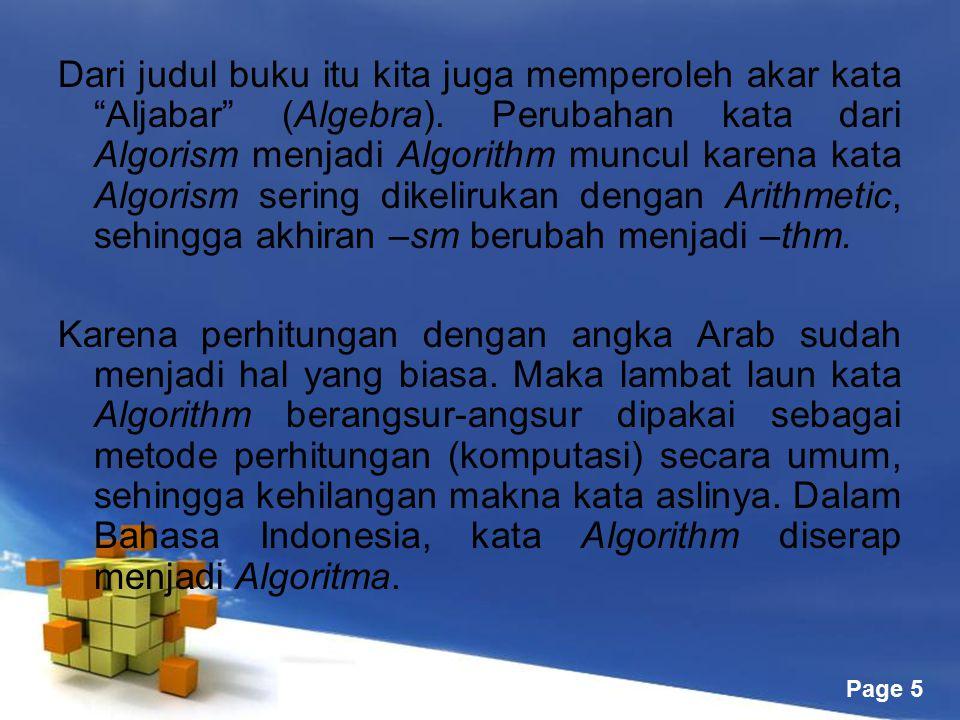 Dari judul buku itu kita juga memperoleh akar kata Aljabar (Algebra)