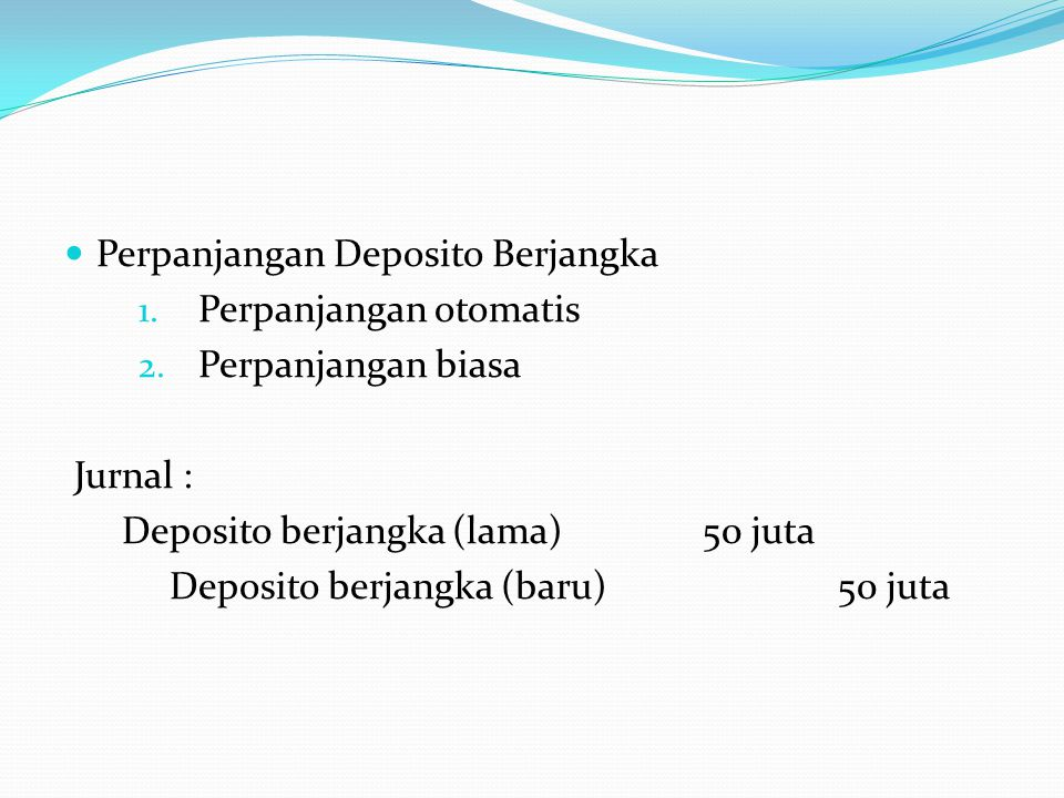 Perpanjangan Deposito Berjangka