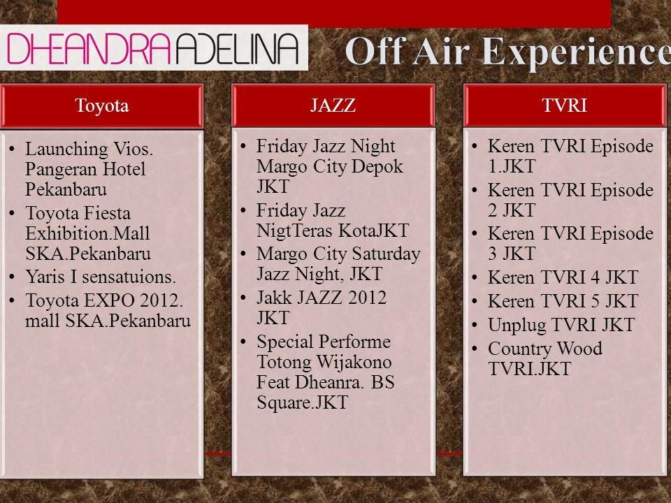 Off Air Experience Toyota Launching Vios. Pangeran Hotel Pekanbaru
