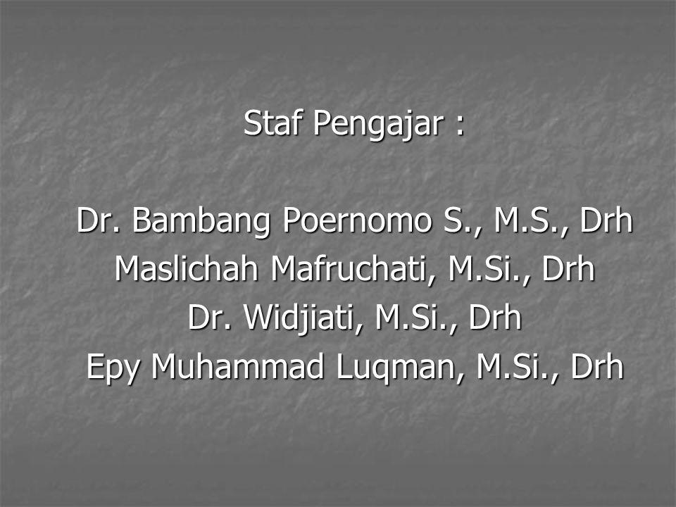Dr. Bambang Poernomo S., M.S., Drh Maslichah Mafruchati, M.Si., Drh