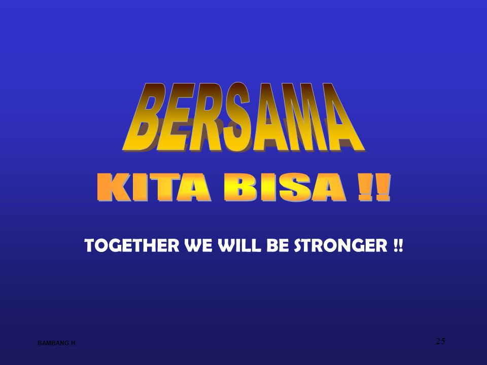 TOGETHER WE WILL BE STRONGER !!