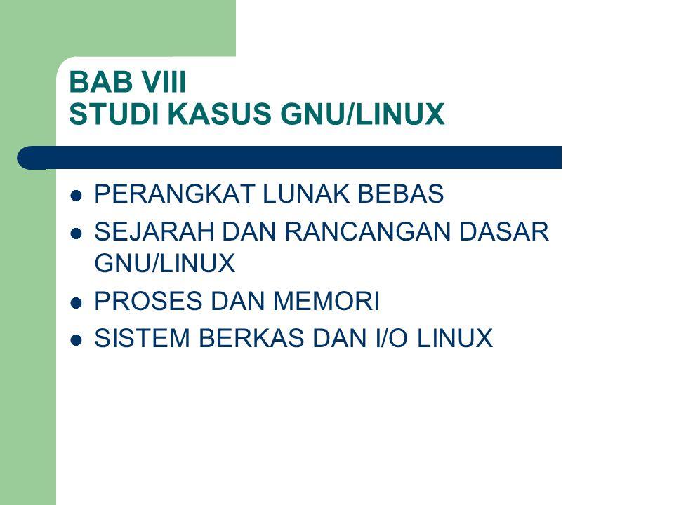 BAB VIII STUDI KASUS GNU/LINUX