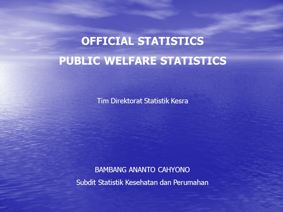 PUBLIC WELFARE STATISTICS