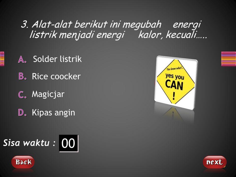 3. Alat-alat berikut ini megubah energi listrik menjadi energi kalor, kecuali…..