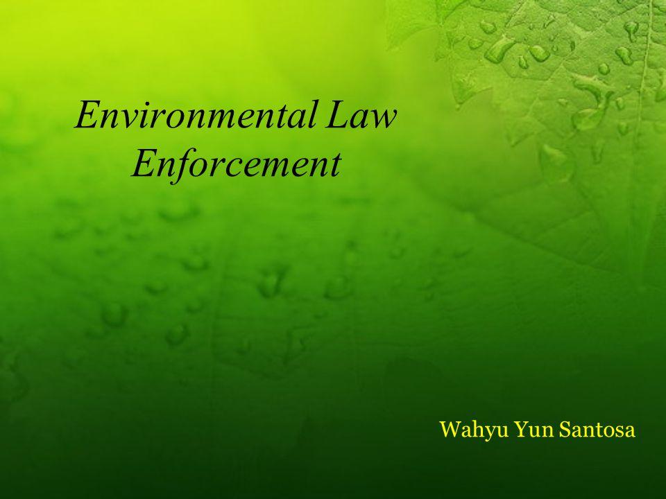 Environmental Law Enforcement