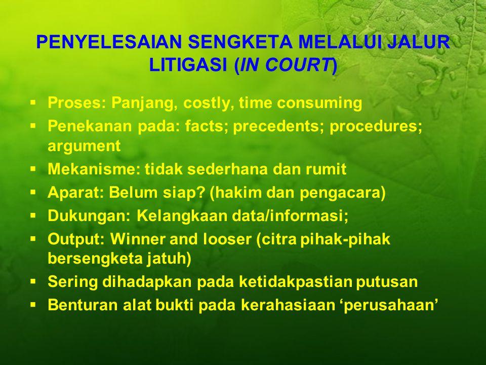 PENYELESAIAN SENGKETA MELALUI JALUR LITIGASI (IN COURT)