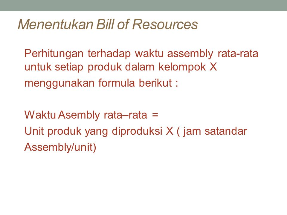 Menentukan Bill of Resources