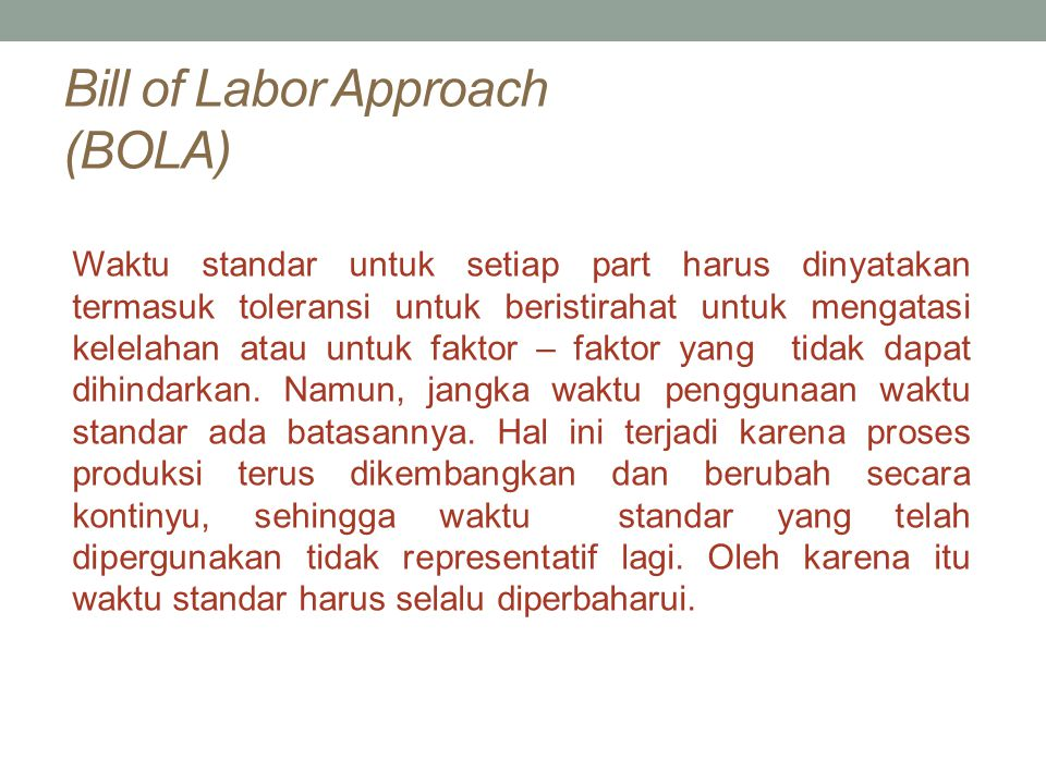 Bill of Labor Approach (BOLA)