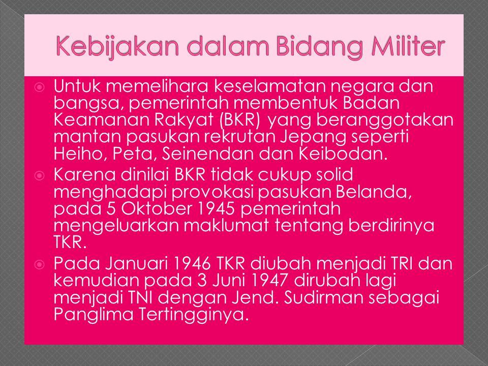 Kebijakan dalam Bidang Militer