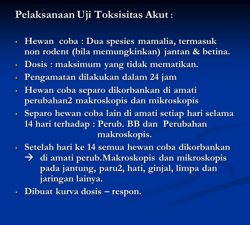 Pelaksanaan Uji Toksisitas Akut :