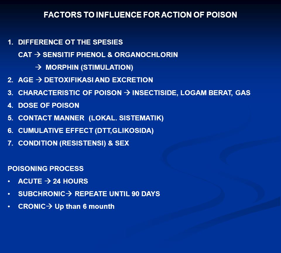 FACTORS TO INFLUENCE FOR ACTION OF POISON