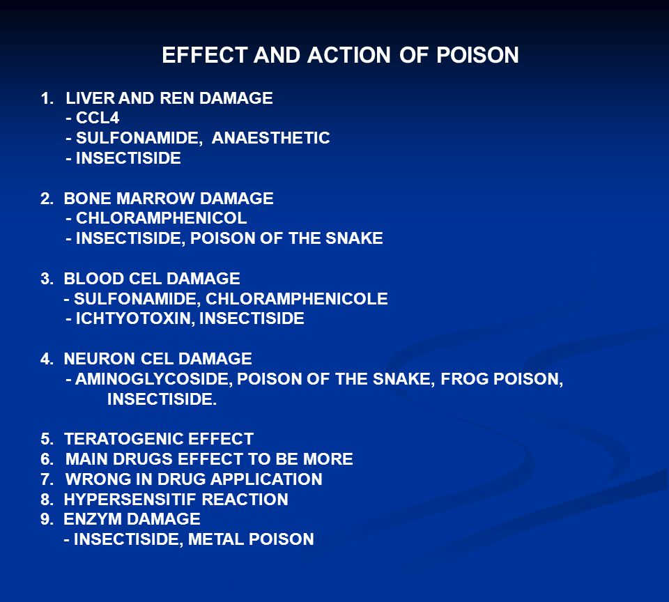 EFFECT AND ACTION OF POISON