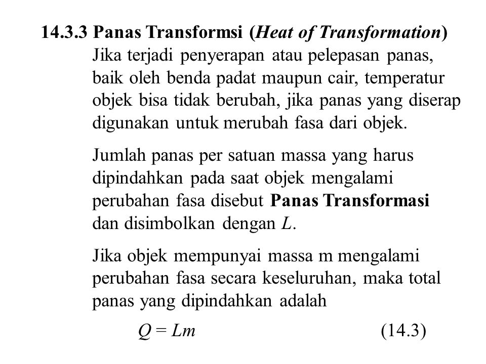 14.3.3 Panas Transformsi (Heat of Transformation)