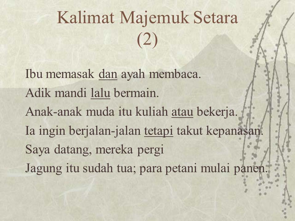 Kalimat Majemuk Setara (2)