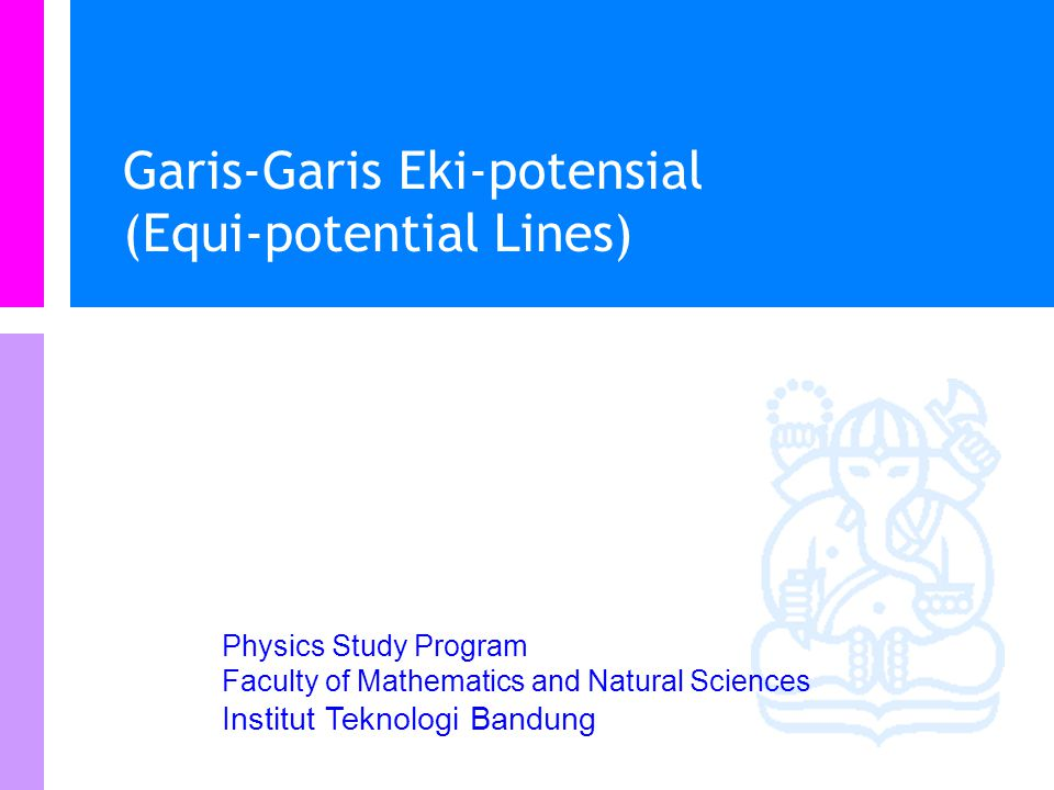 Garis-Garis Eki-potensial (Equi-potential Lines)