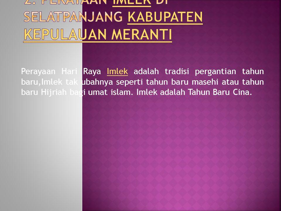 2. Perayaan Imlek di Selatpanjang Kabupaten Kepulauan Meranti