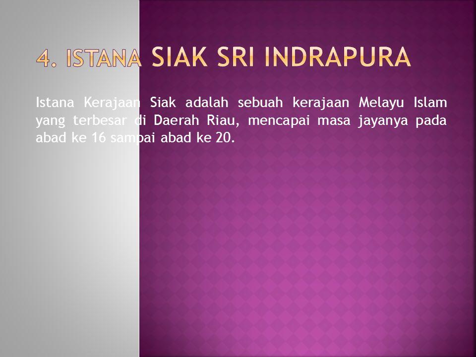 4. Istana Siak Sri Indrapura