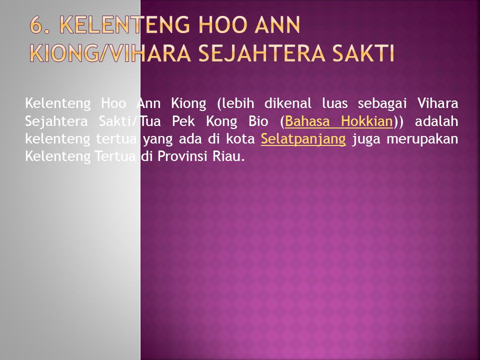 6. Kelenteng Hoo Ann Kiong/Vihara Sejahtera Sakti