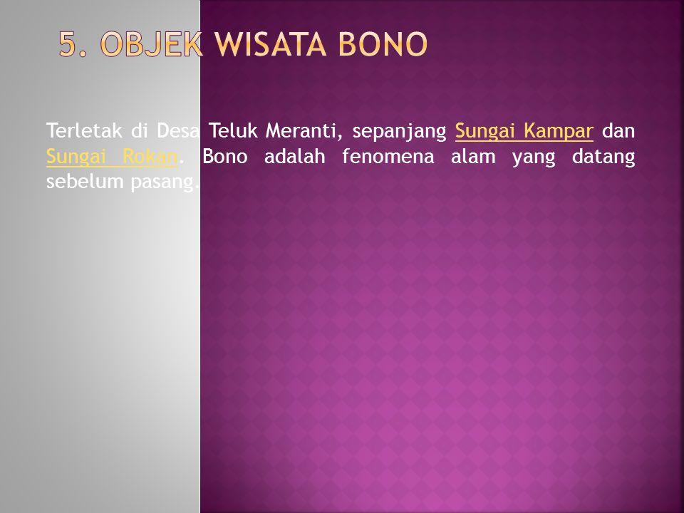 5. Objek Wisata Bono