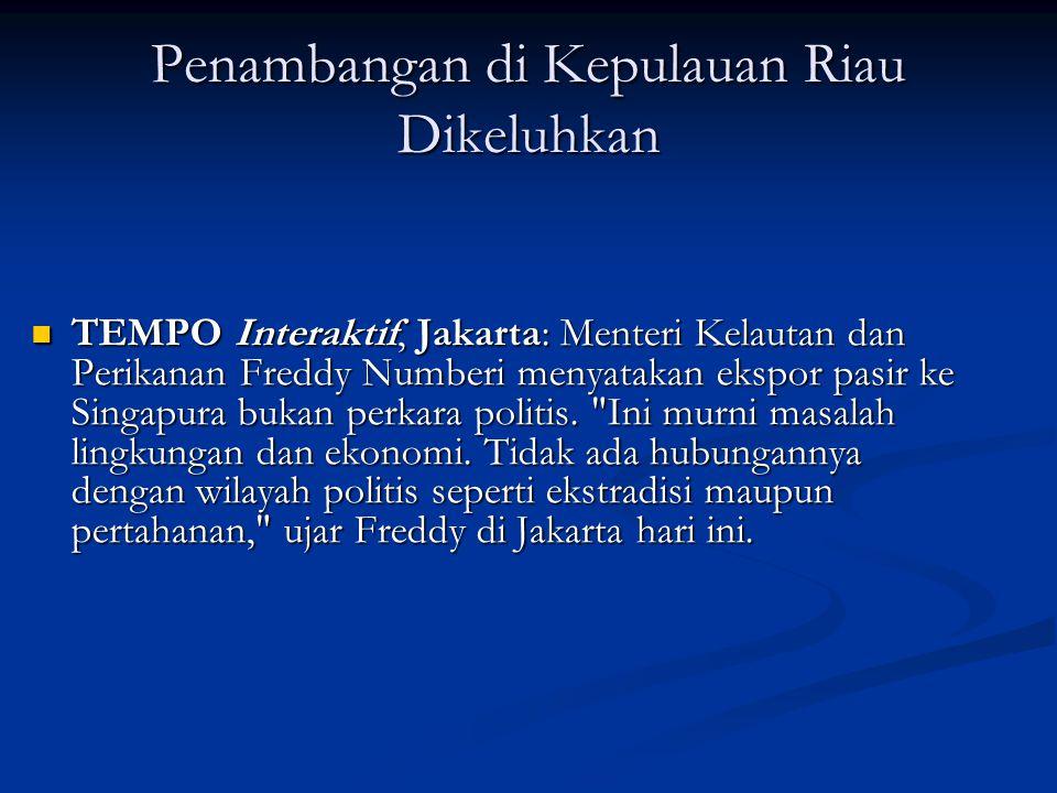 Penambangan di Kepulauan Riau Dikeluhkan