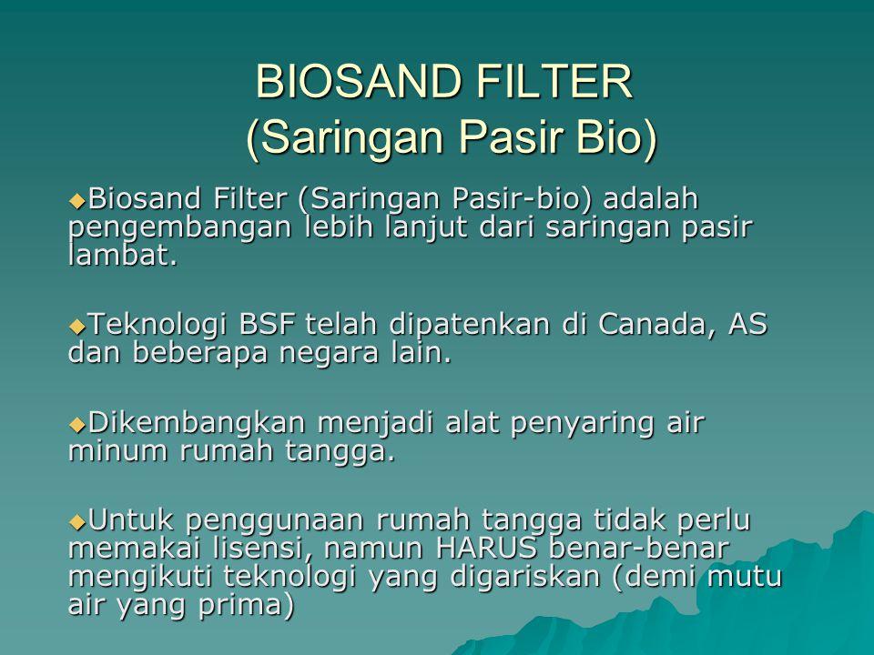 BIOSAND FILTER (Saringan Pasir Bio)