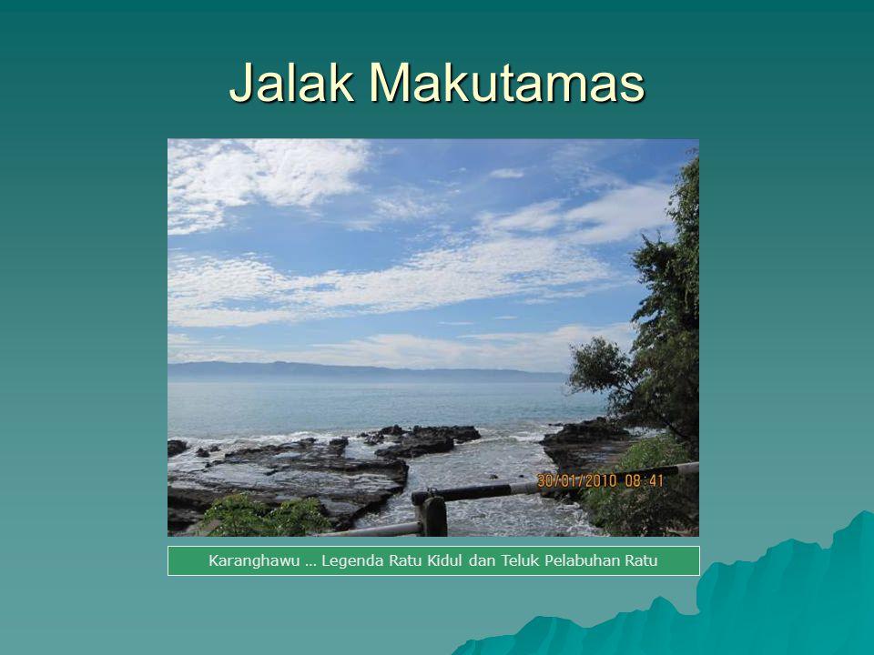 Karanghawu … Legenda Ratu Kidul dan Teluk Pelabuhan Ratu