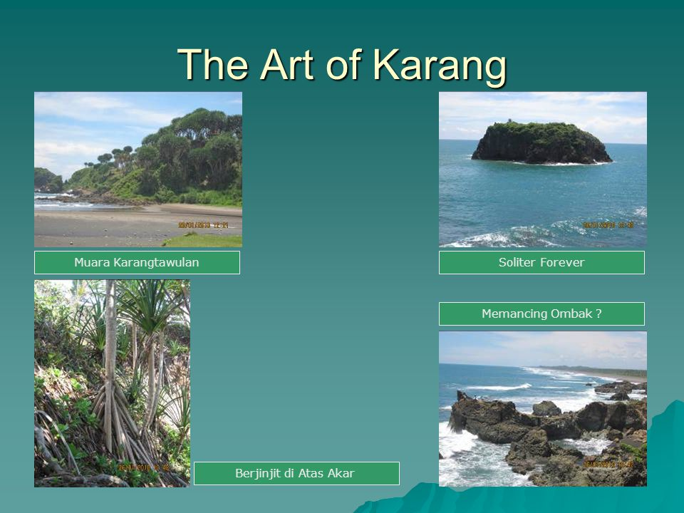 The Art of Karang Muara Karangtawulan Soliter Forever