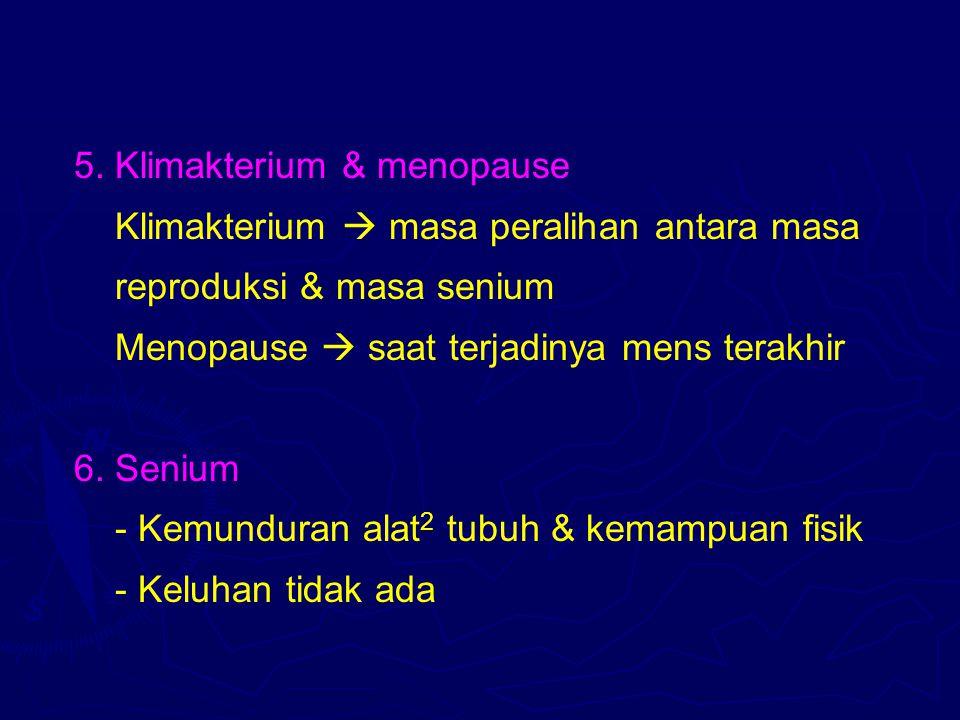 5. Klimakterium & menopause