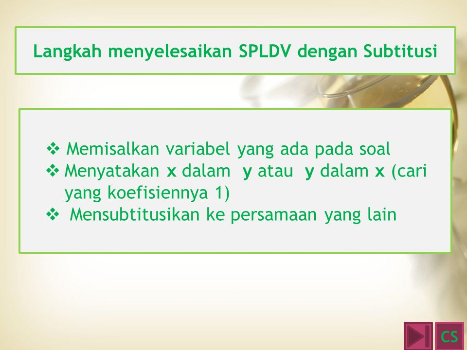 Langkah menyelesaikan SPLDV dengan Subtitusi