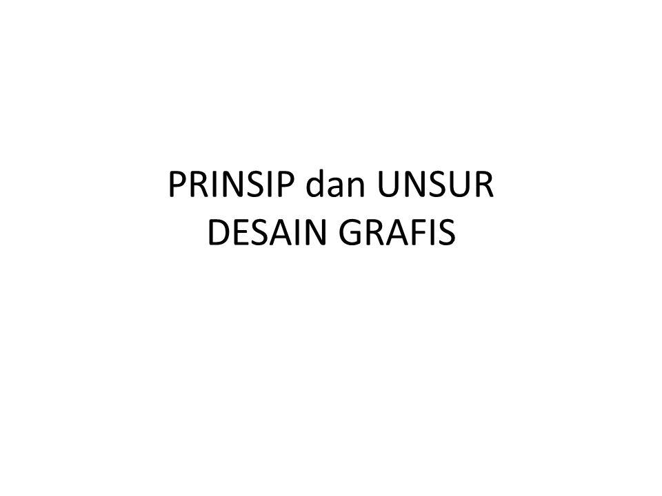 PRINSIP dan UNSUR DESAIN GRAFIS
