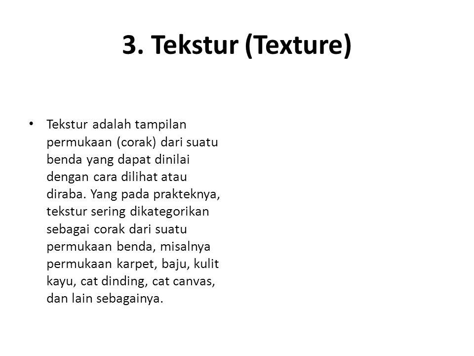 3. Tekstur (Texture)