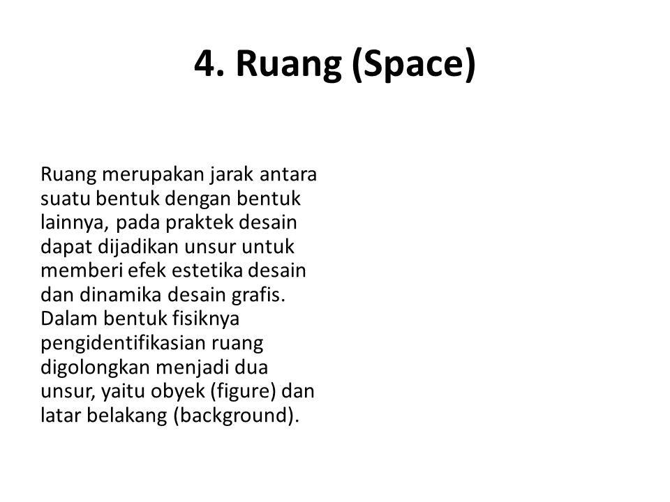 4. Ruang (Space)