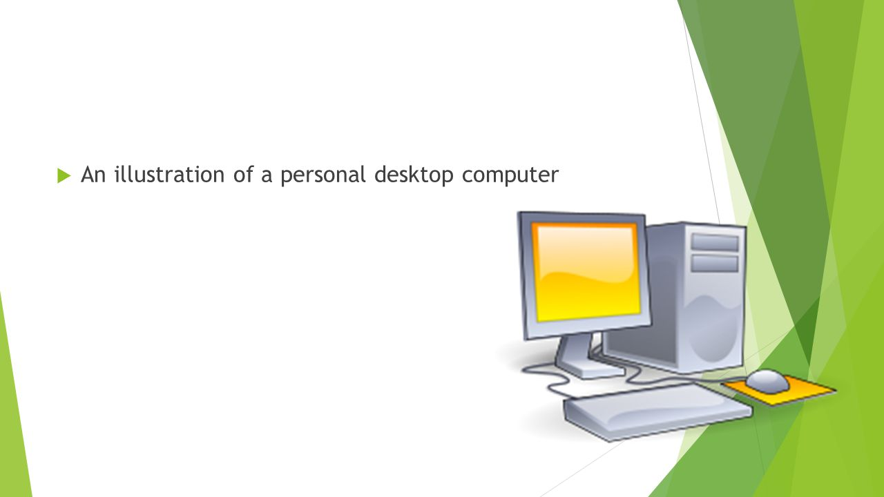 An illustration of a personal desktop computer
