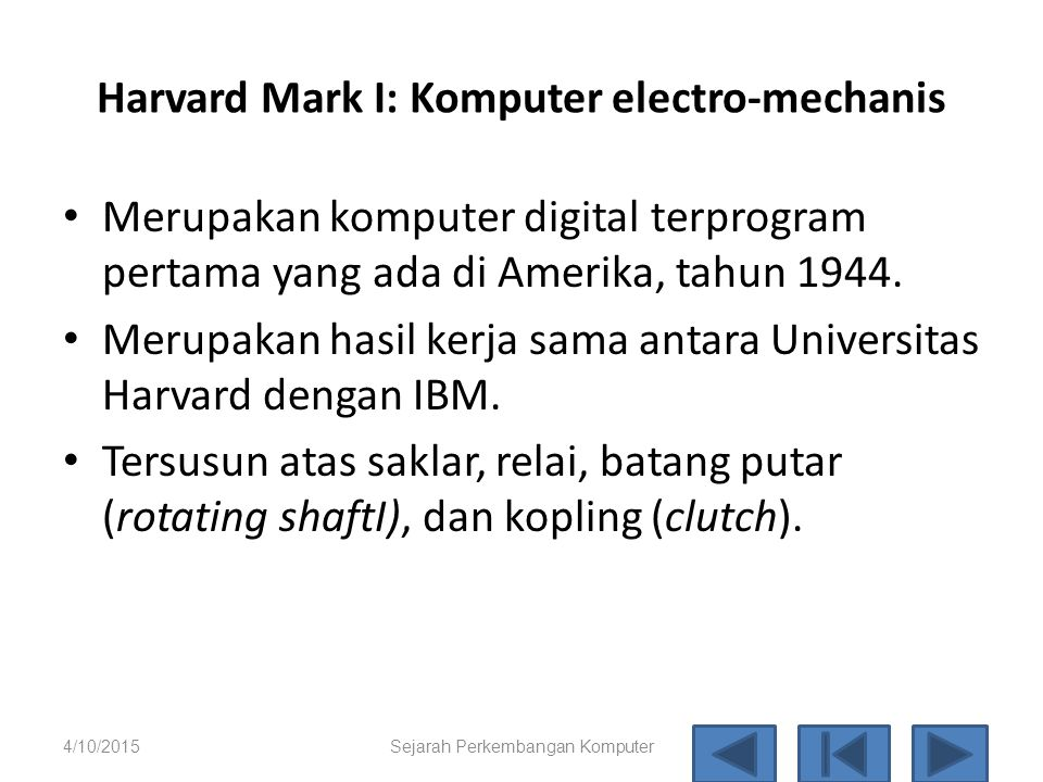 Harvard Mark I: Komputer electro-mechanis