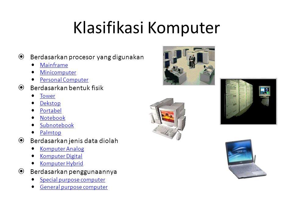 Klasifikasi Komputer Berdasarkan procesor yang digunakan