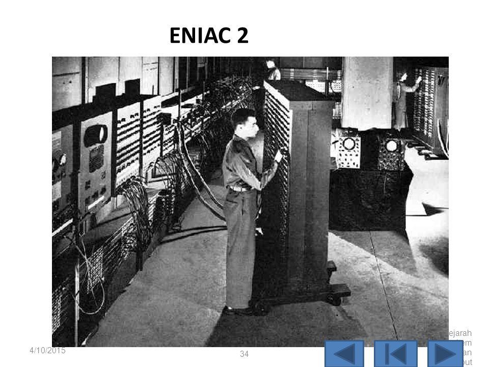 ENIAC 2 4/10/2017 Sejarah Perkembangan Komputer