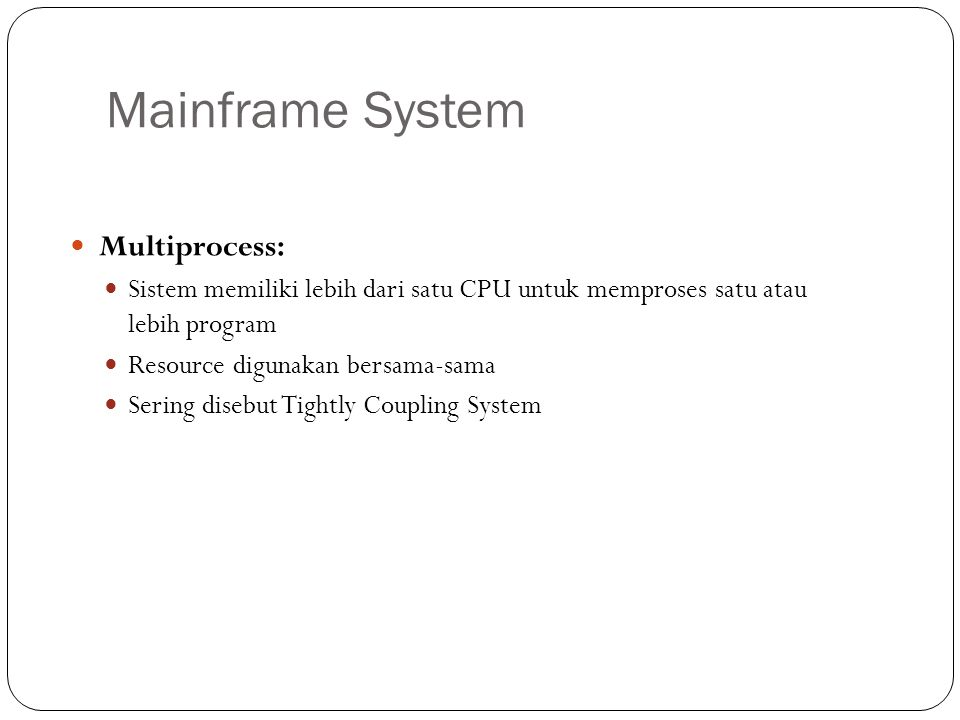 Mainframe System Multiprocess: