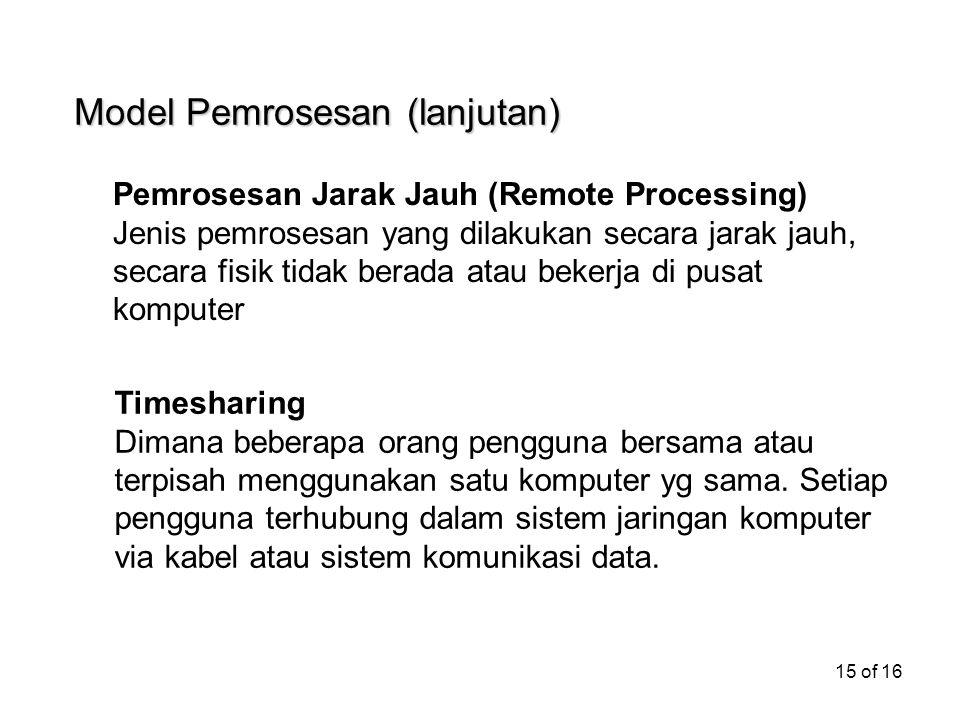Model Pemrosesan (lanjutan)