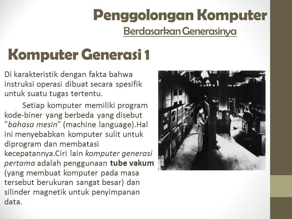 Penggolongan Komputer Berdasarkan Generasinya