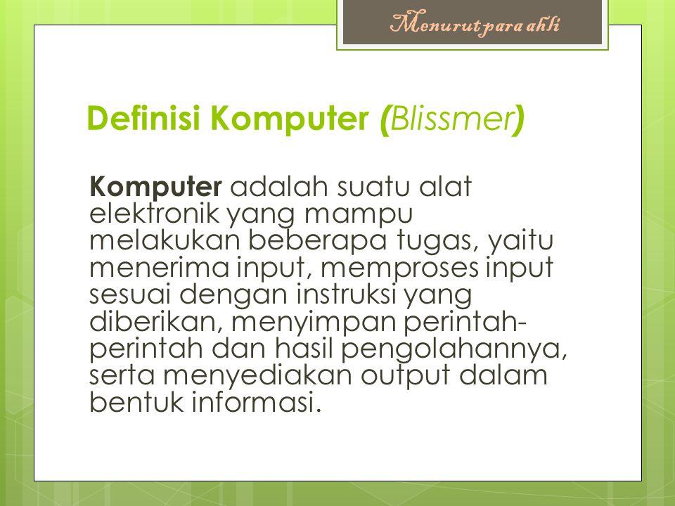 Definisi Komputer (Blissmer)