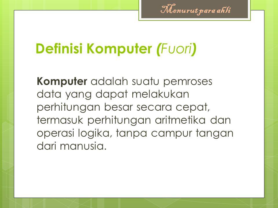 Definisi Komputer (Fuori)