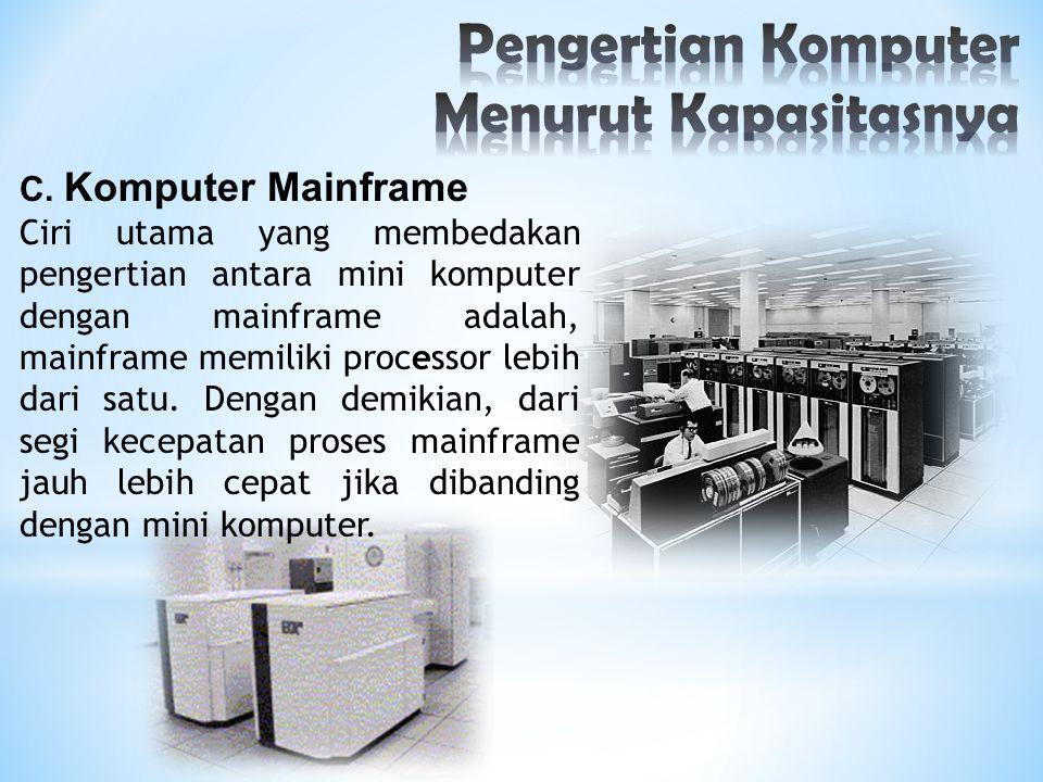 Pengertian Komputer Menurut Kapasitasnya