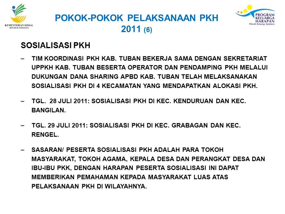 POKOK-POKOK PELAKSANAAN PKH 2011 (6)