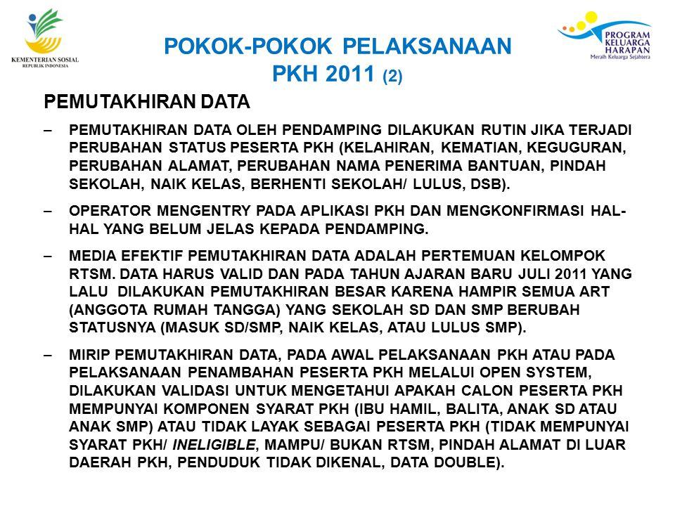 POKOK-POKOK PELAKSANAAN PKH 2011 (2)