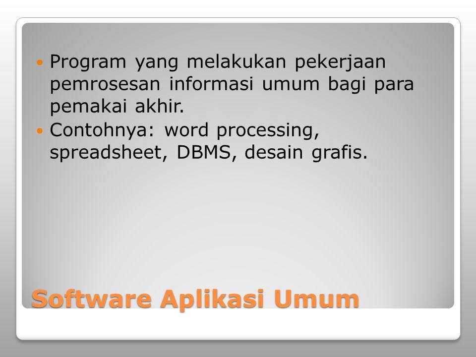 Software Aplikasi Umum