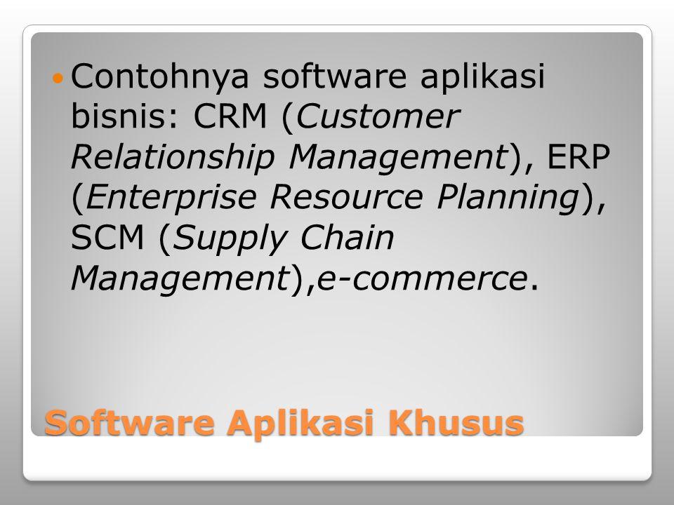 Software Aplikasi Khusus