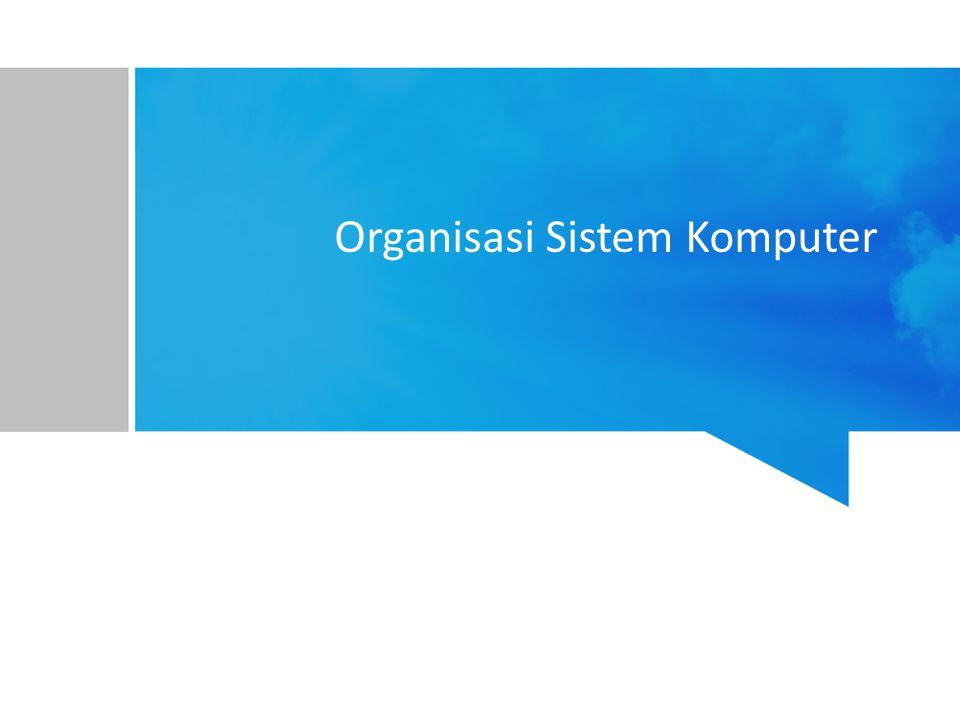 Organisasi Sistem Komputer