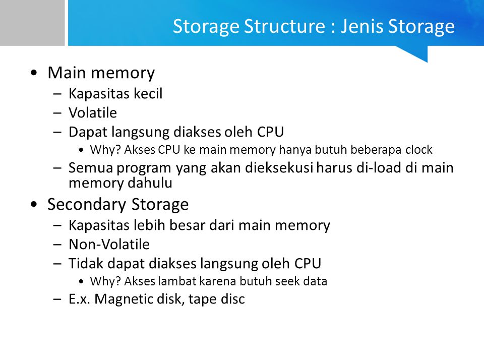 Storage Structure : Jenis Storage